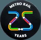 Metro Rail 25 Years