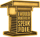 I Would Rather Speak Than Die