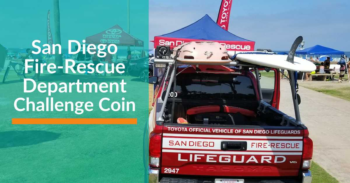 San Diego Fire-Rescue Department Challenge Coins - Signature