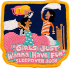 Girls Just Wanna Have Fun Sleepover